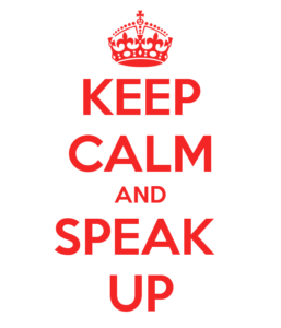 Keep Calm Speak Up