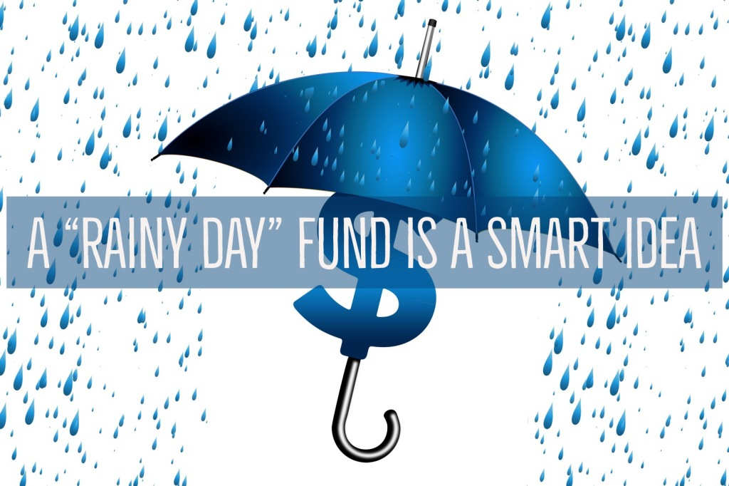 Rainy day funds are important.