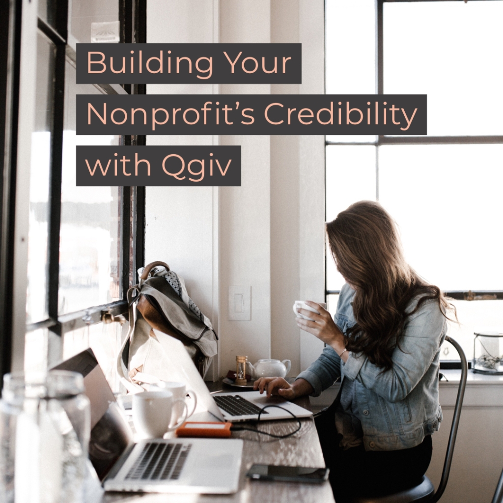 Building Your Nonprofit's Credibility with Qgiv